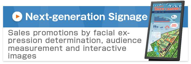 Next-generation Signage