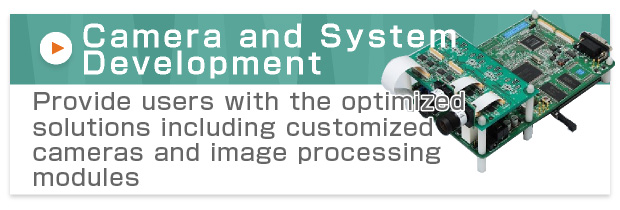 Camera and System Development